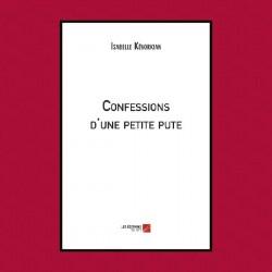 Confessions D'une Petite Pute