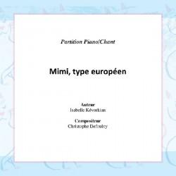 Mimi, Type Européen - 3:16